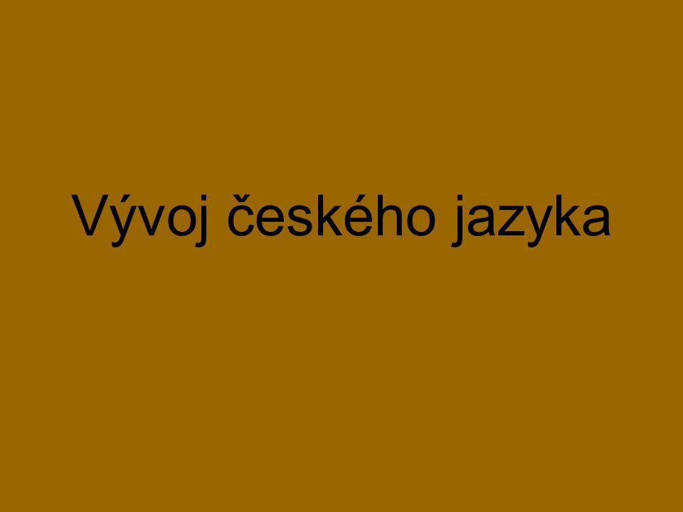 Vývoj českého jazyka
