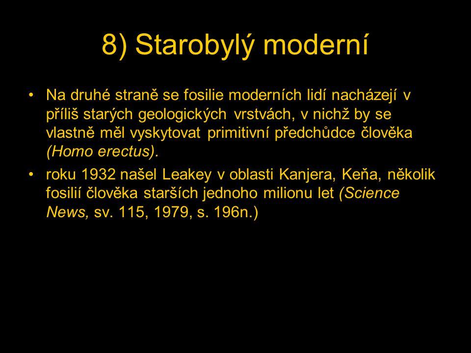 8) Starobylý moderní