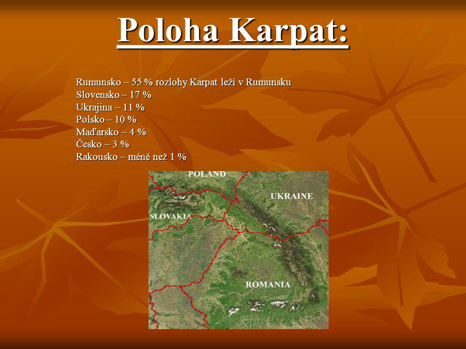 Poloha Karpat: Rumunsko – 55 % rozlohy Karpat leží v Rumunsku