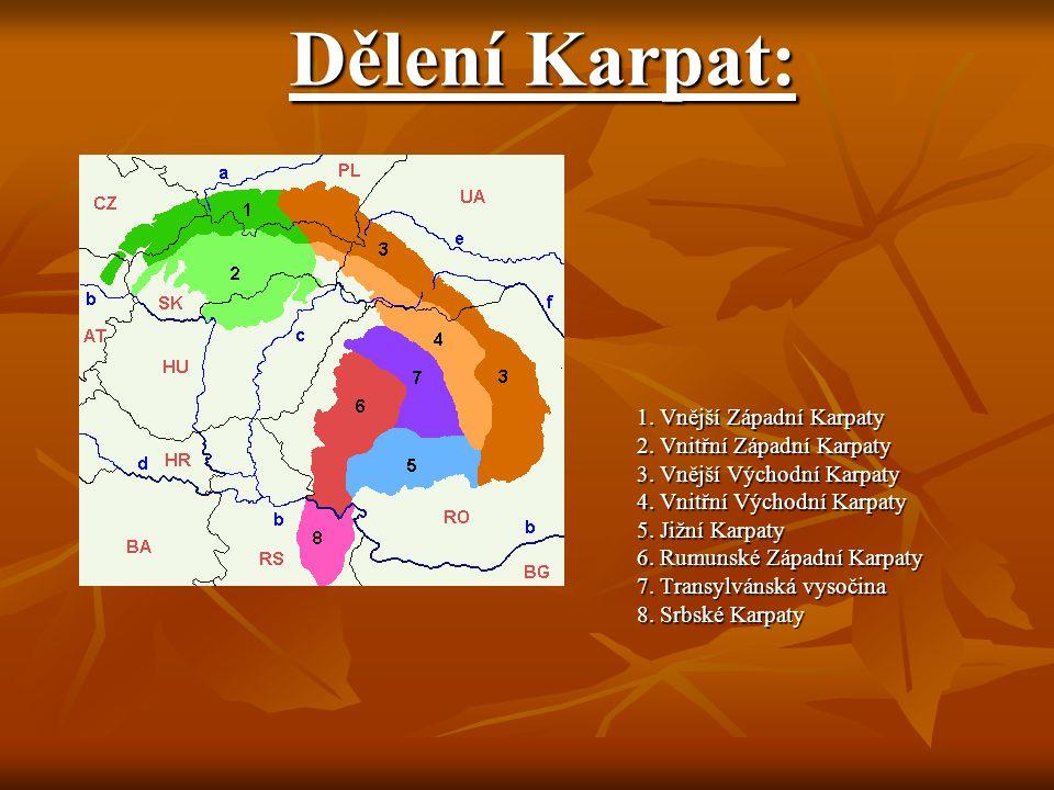 Dělení Karpat: 1. Vnější Západní Karpaty 2. Vnitřní Západní Karpaty