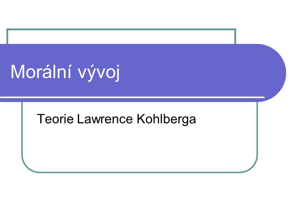 Teorie Lawrence Kohlberga