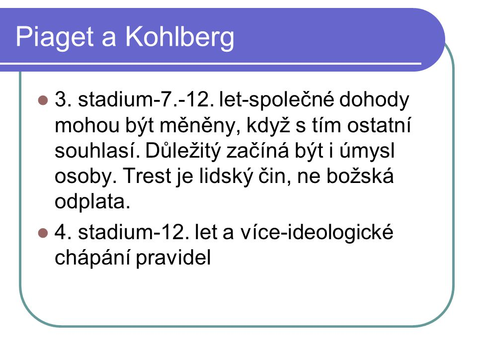 Piaget a Kohlberg