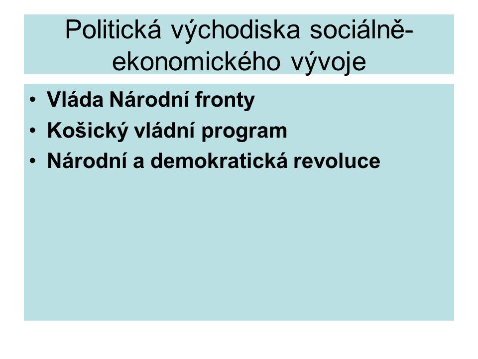 Politická východiska sociálně-ekonomického vývoje