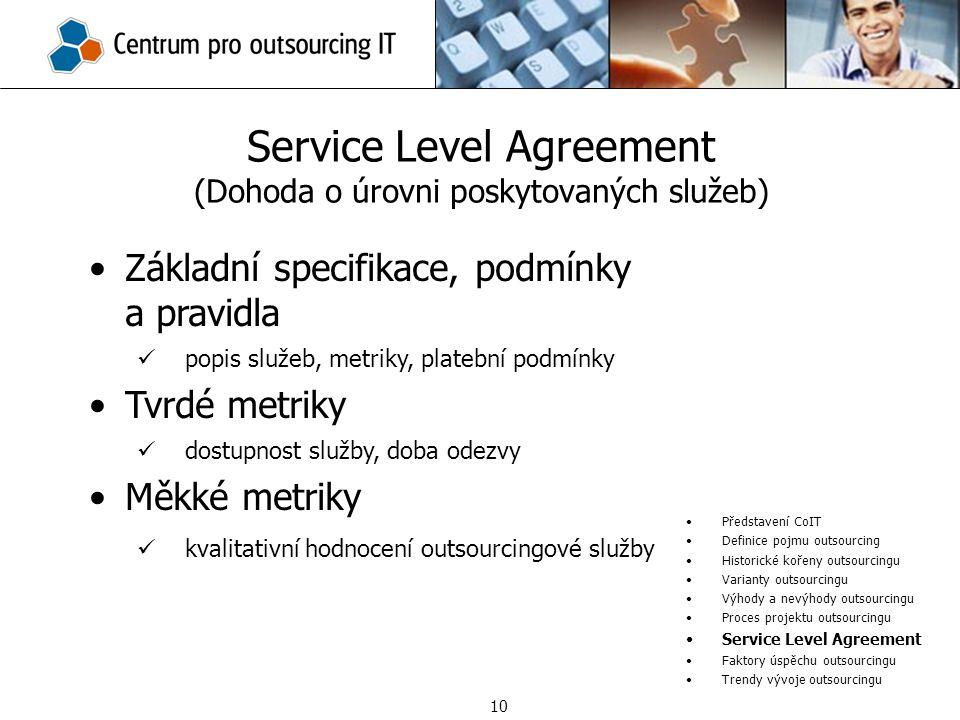 Service Level Agreement (Dohoda o úrovni poskytovaných služeb)