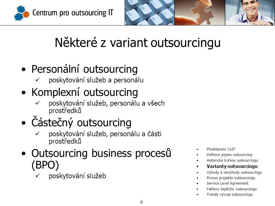 Některé z variant outsourcingu