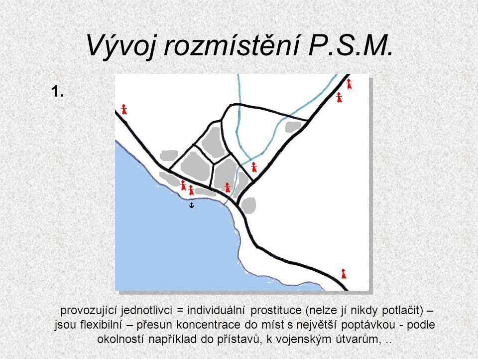 Vývoj rozmístění P.S.M. 1.