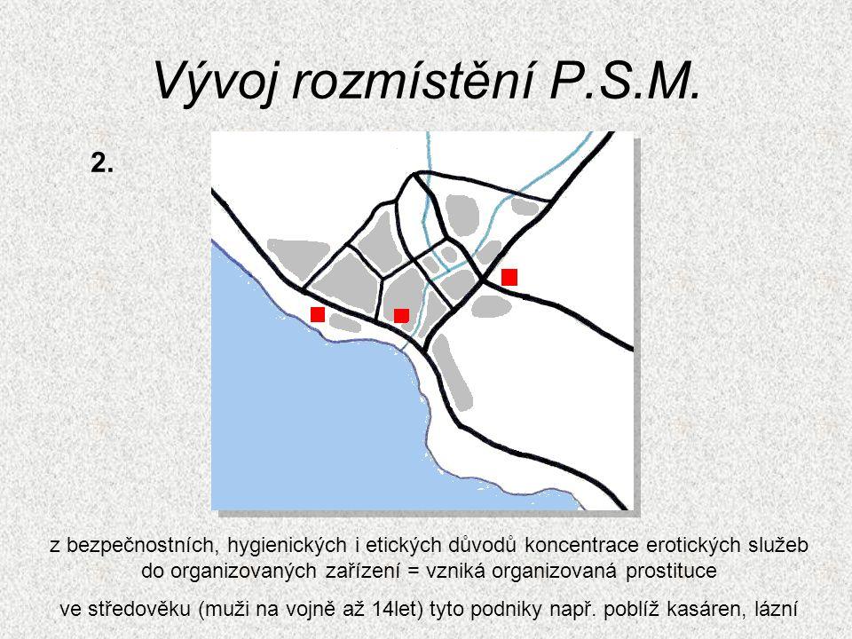 Vývoj rozmístění P.S.M. 2.