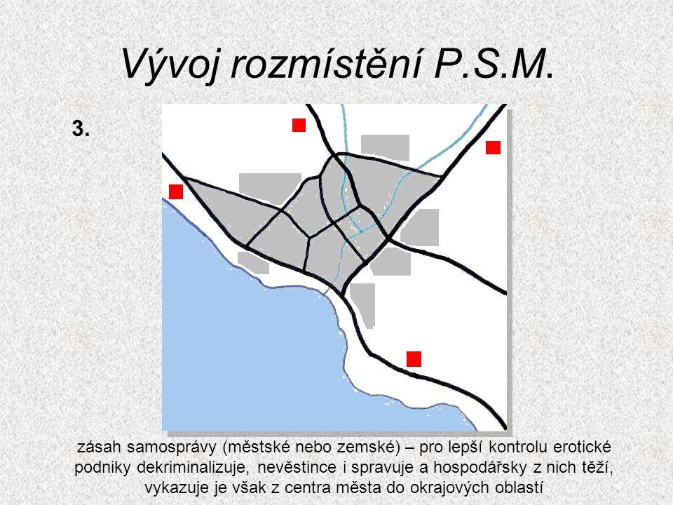 Vývoj rozmístění P.S.M. 3.