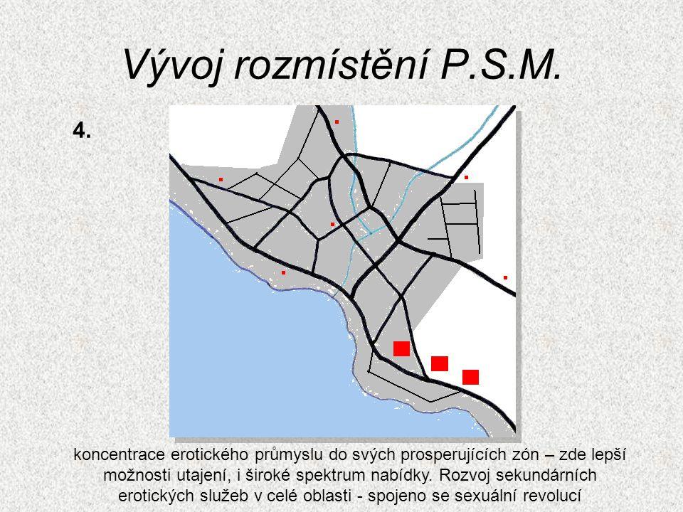 Vývoj rozmístění P.S.M. 4.