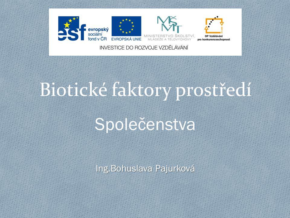 Biotické faktory prostředí
