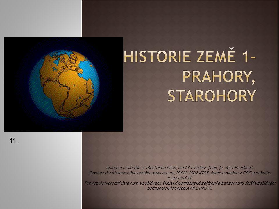 HISTORIE ZEMĚ 1– prahory, starohory