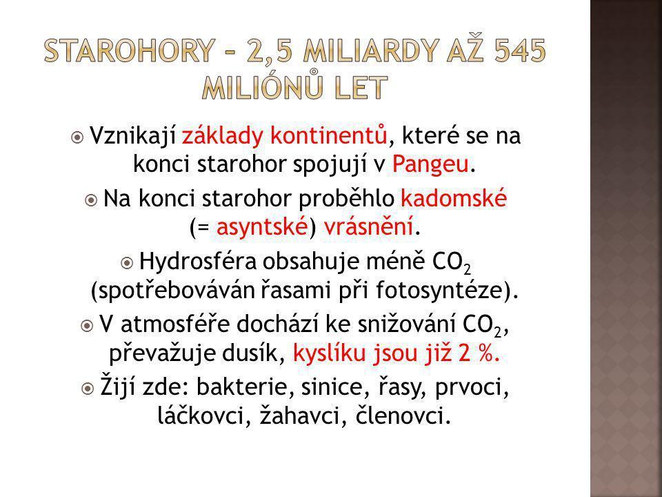 Starohory – 2,5 miliardY až 545 miliónů LET