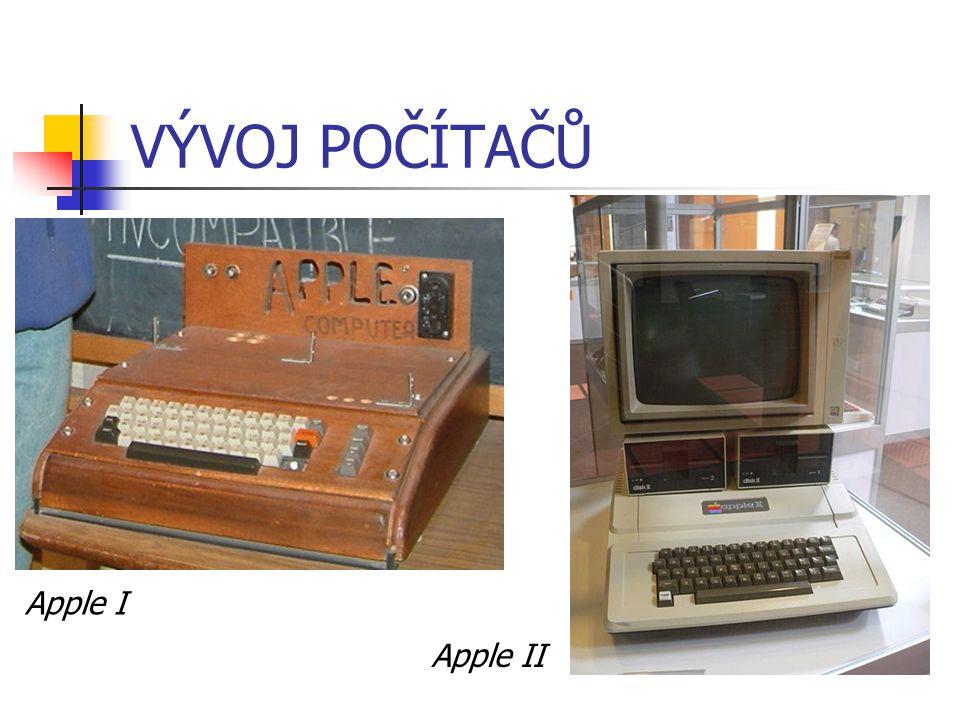 VÝVOJ POČÍTAČŮ Apple I Apple II