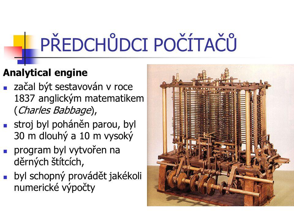 PŘEDCHŮDCI POČÍTAČŮ Analytical engine