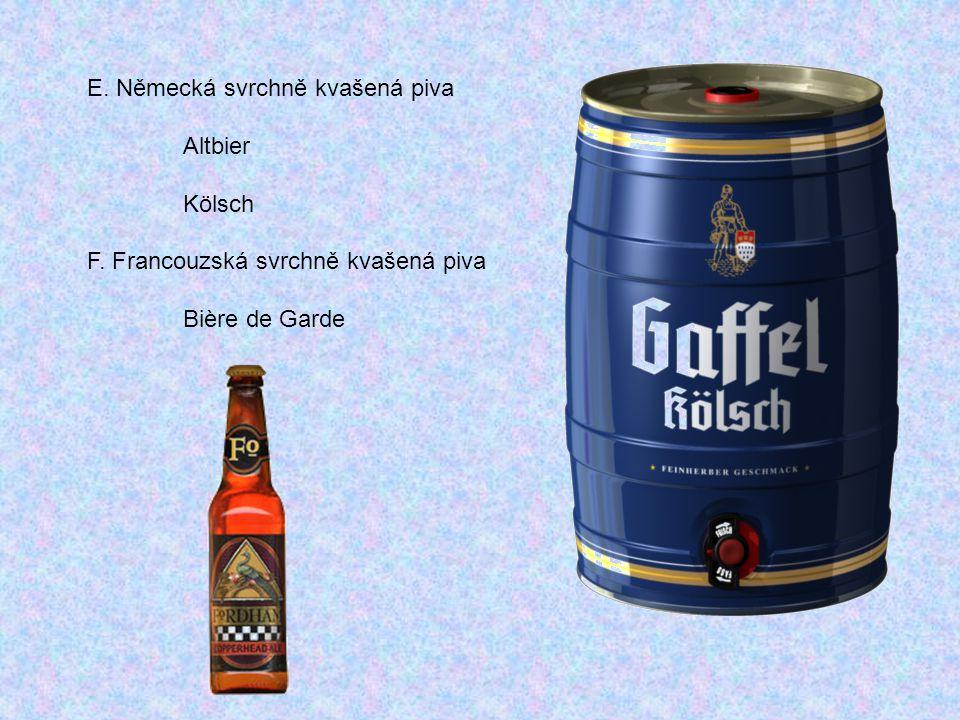 E. Německá svrchně kvašená piva
