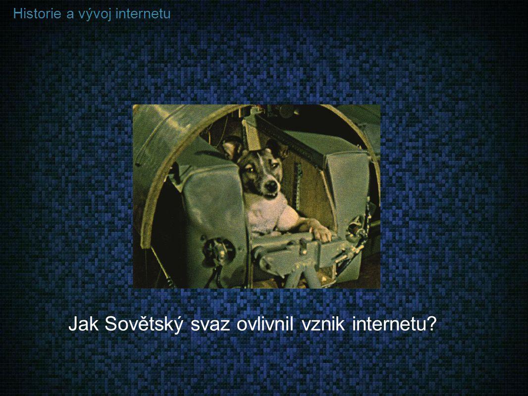 Jak Sovětský svaz ovlivnil vznik internetu