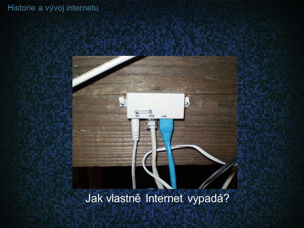 Jak vlastně Internet vypadá