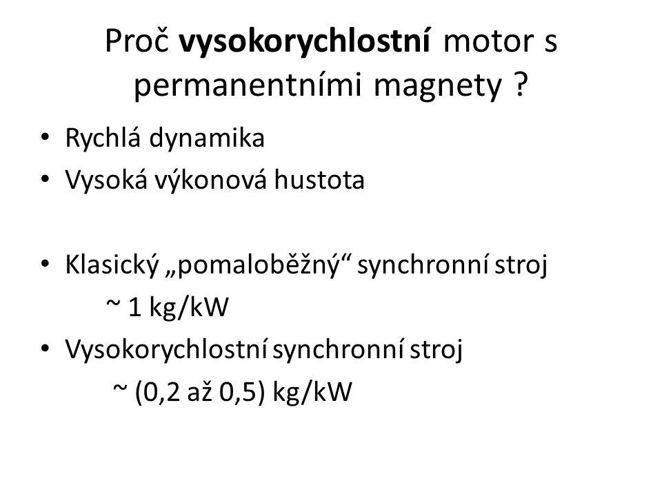 Proč vysokorychlostní motor s permanentními magnety