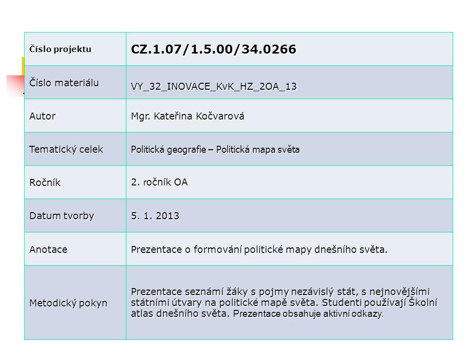 CZ.1.07/1.5.00/34.0266 Číslo materiálu VY_32_INOVACE_KvK_HZ_2OA_13