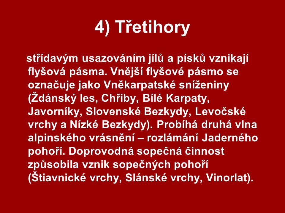 4) Třetihory