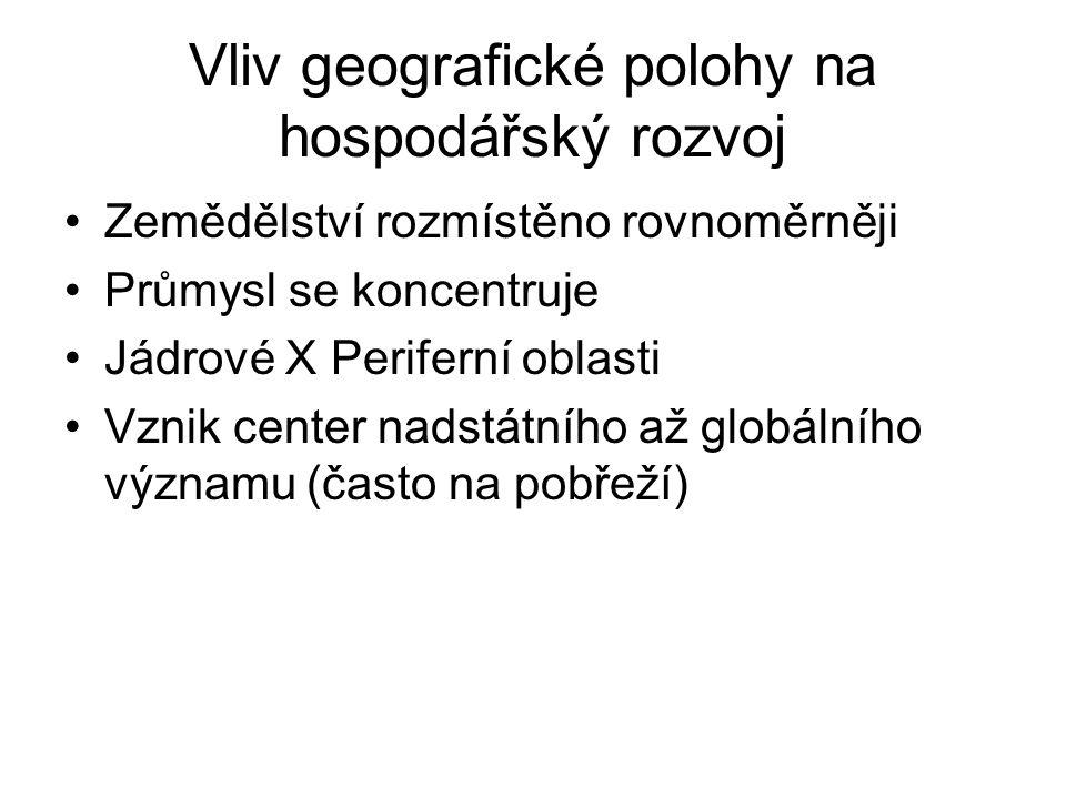 Vliv geografické polohy na hospodářský rozvoj