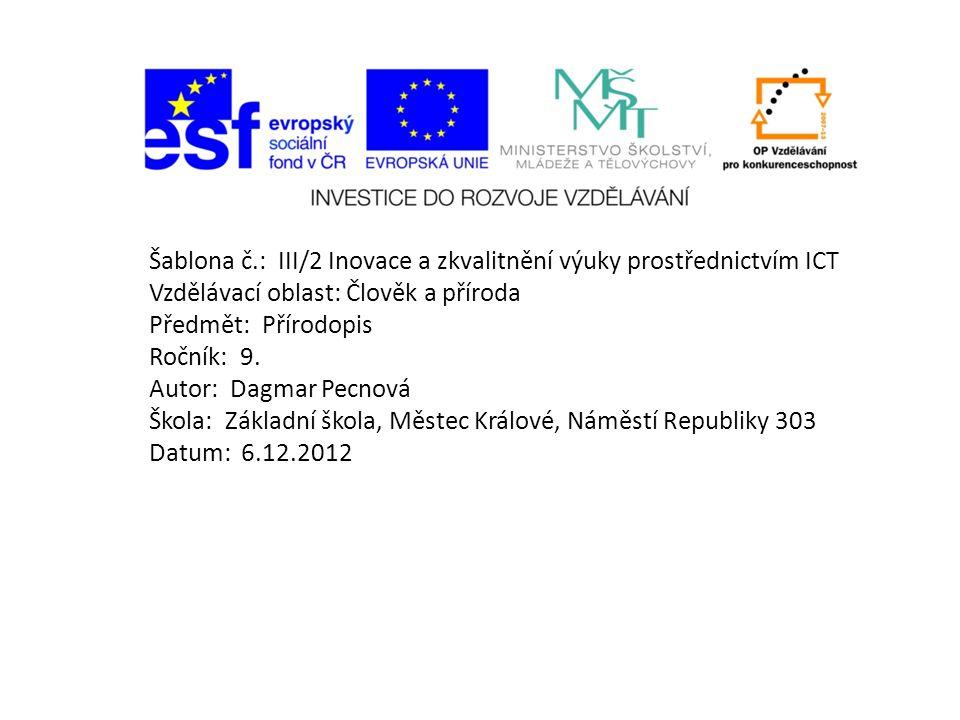 Šablona č.: III/2 Inovace a zkvalitnění výuky prostřednictvím ICT