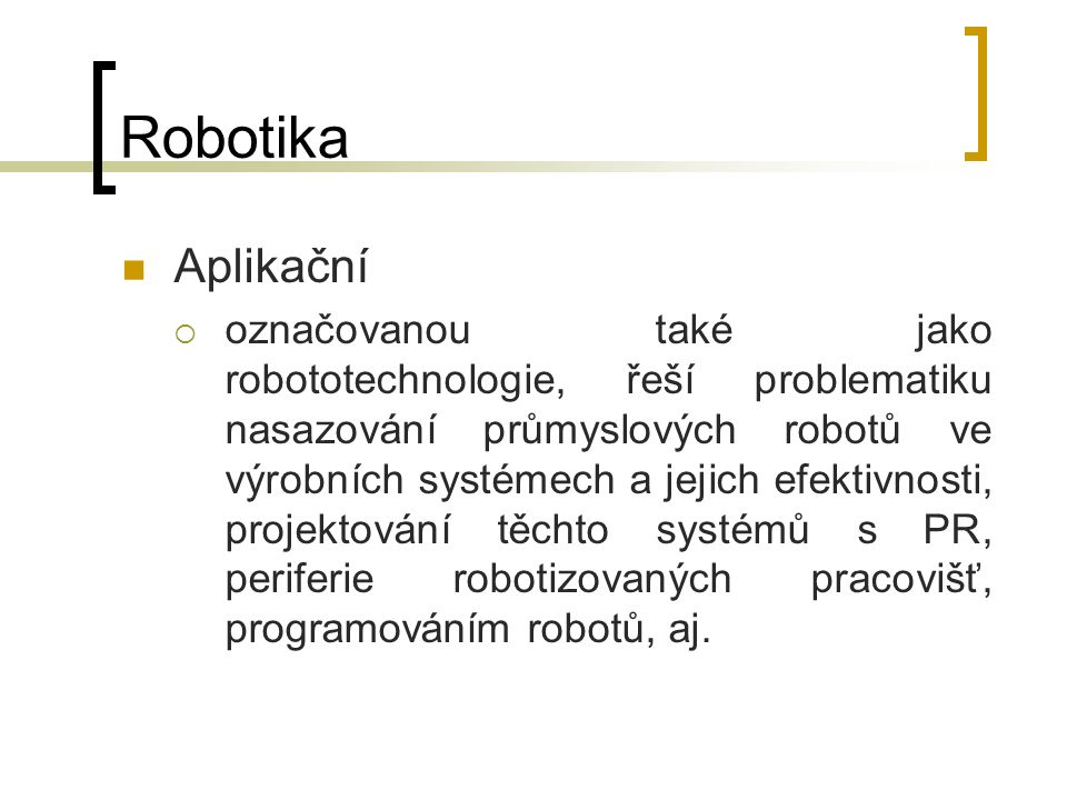 Robotika Aplikační.