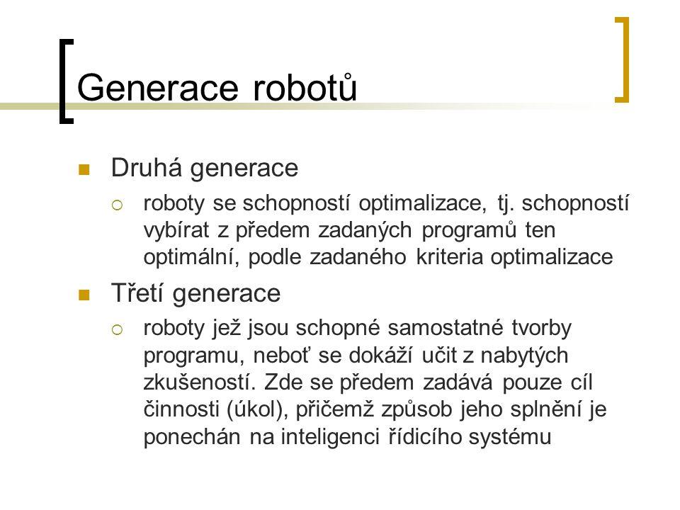 Generace robotů Druhá generace Třetí generace