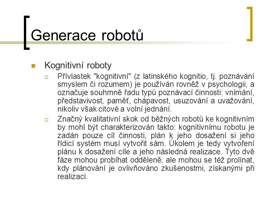 Generace robotů Kognitivní roboty
