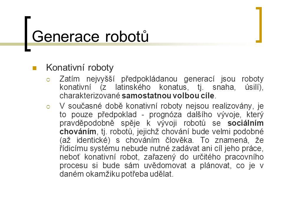 Generace robotů Konativní roboty