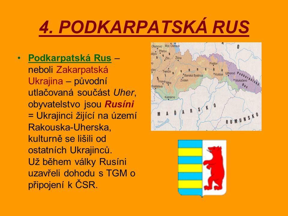 4. PODKARPATSKÁ RUS