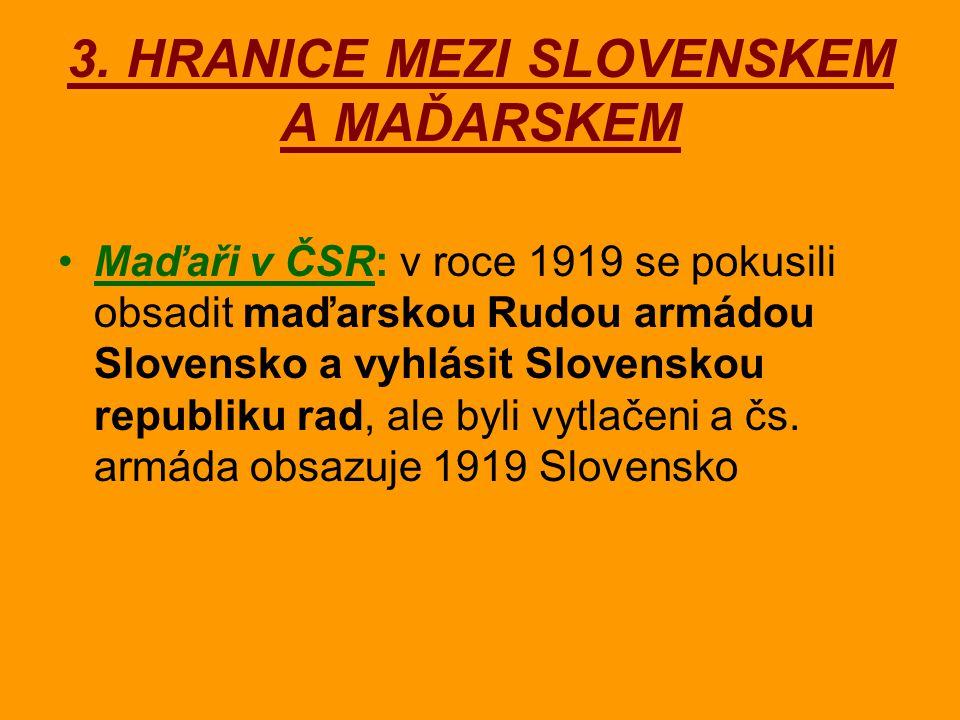 3. HRANICE MEZI SLOVENSKEM A MAĎARSKEM