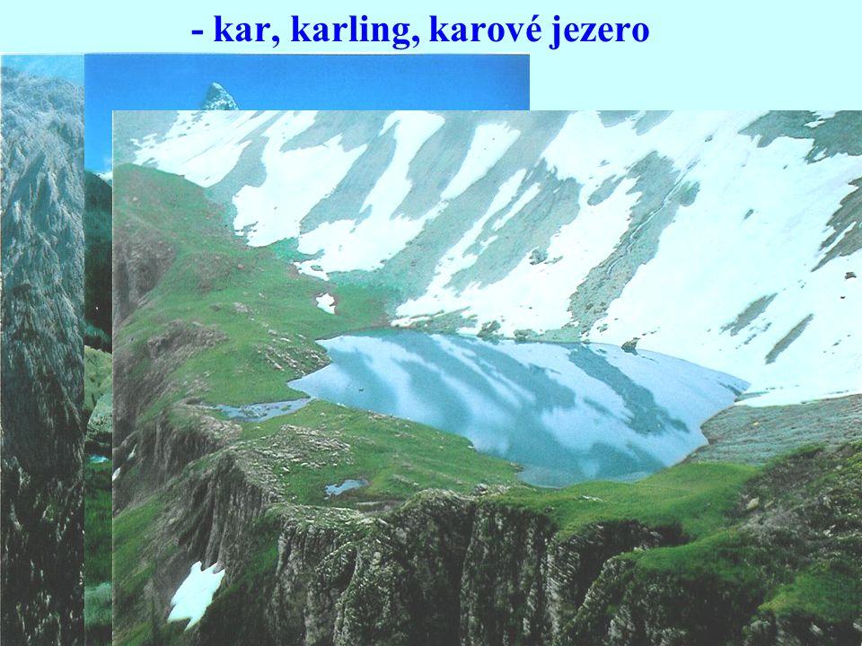 - kar, karling, karové jezero