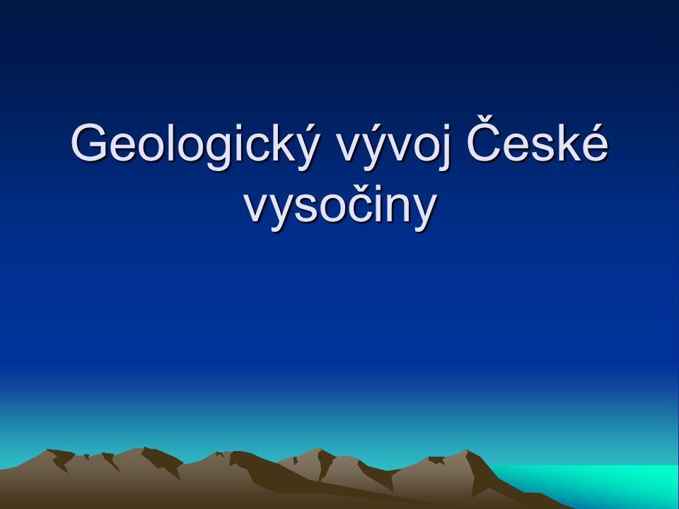 Geologický vývoj České vysočiny