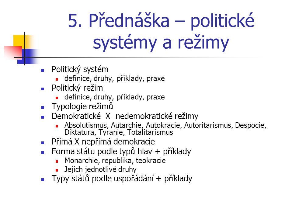 5. Přednáška – politické systémy a režimy