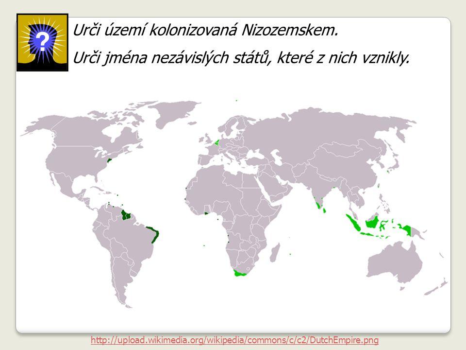 Urči území kolonizovaná Nizozemskem.