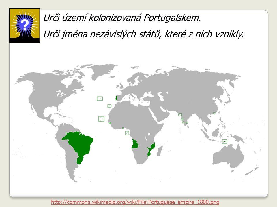 Urči území kolonizovaná Portugalskem.