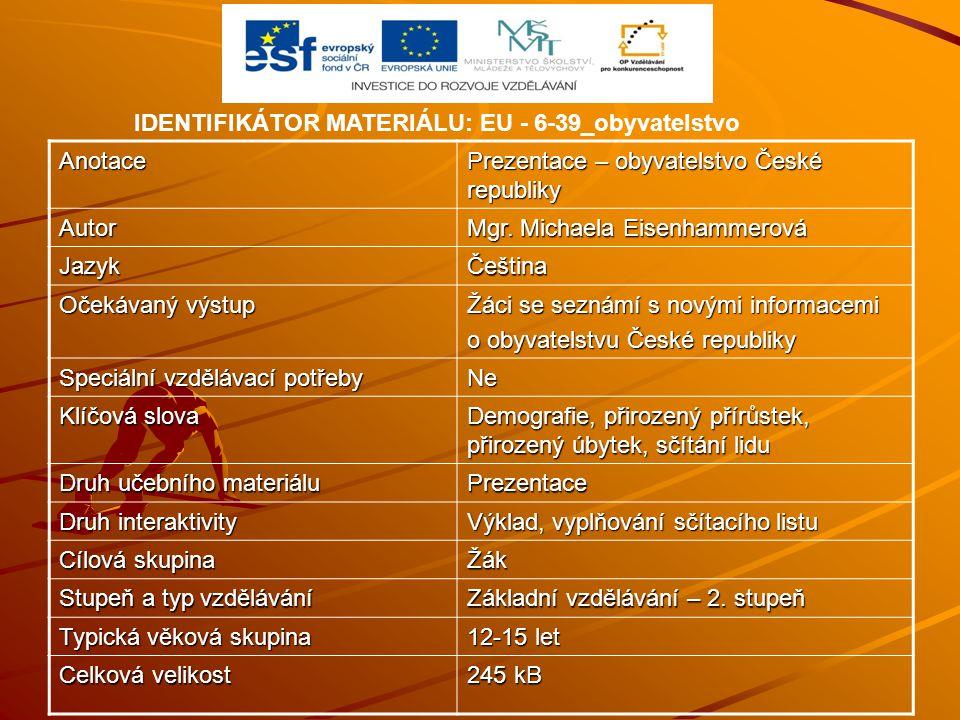 IDENTIFIKÁTOR MATERIÁLU: EU - 6-39_obyvatelstvo