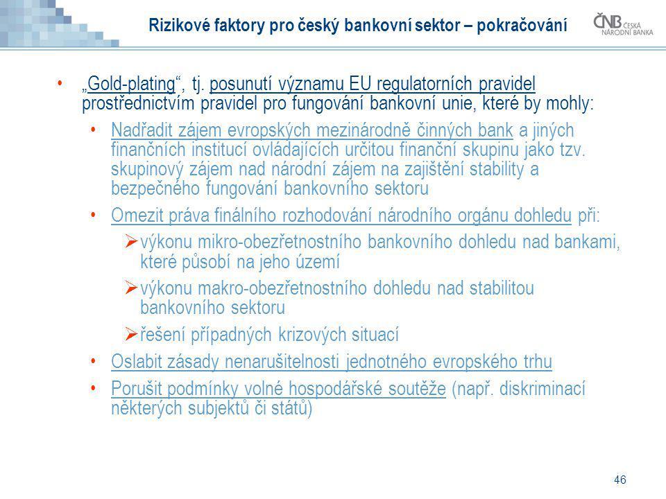 Rizikové faktory pro český bankovní sektor – pokračování