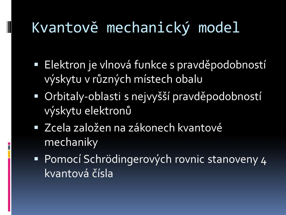 Kvantově mechanický model