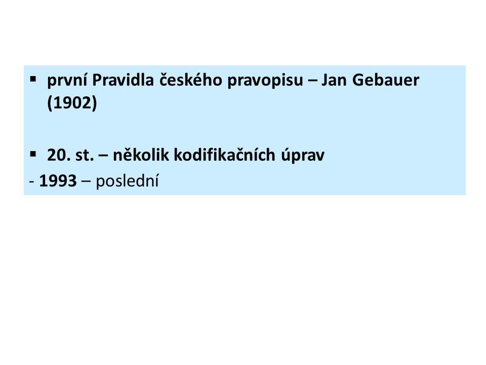 první Pravidla českého pravopisu – Jan Gebauer (1902)