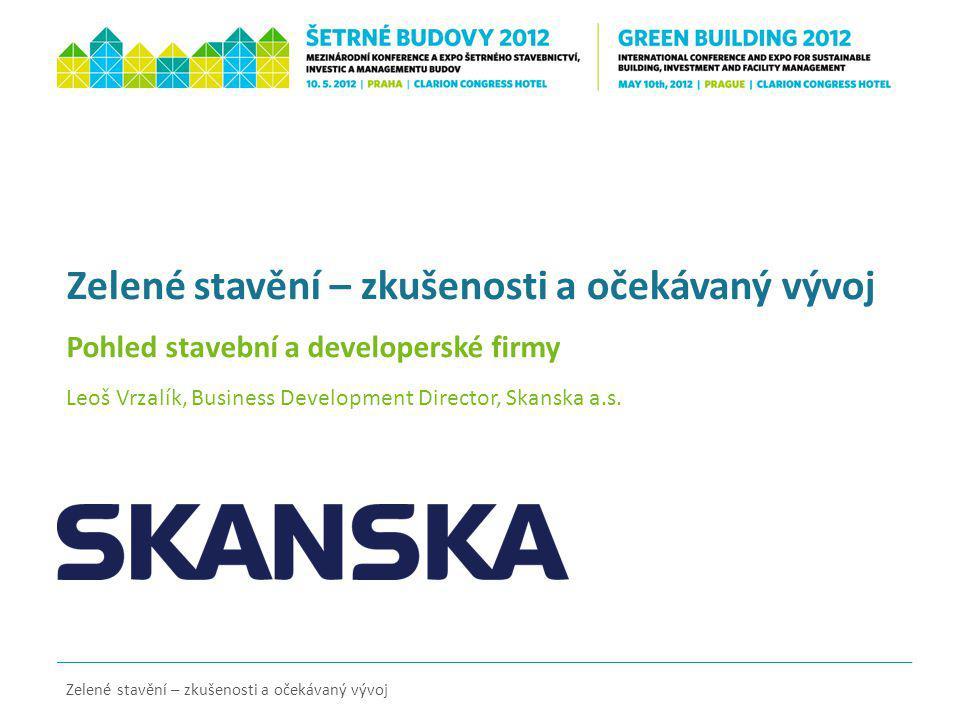 Zelené stavění – zkušenosti a očekávaný vývoj