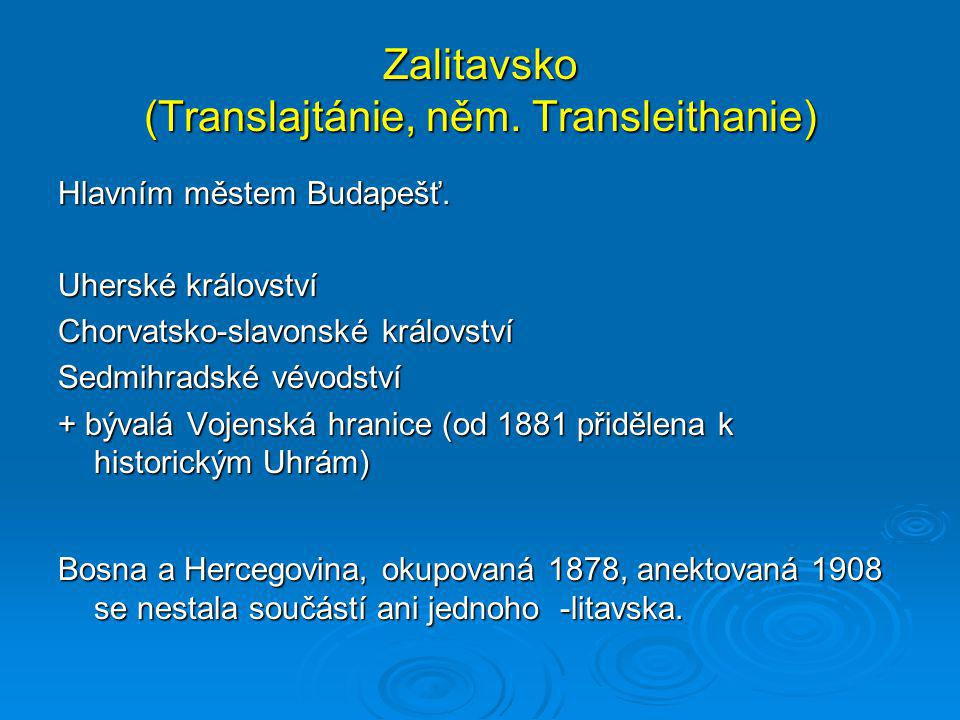Zalitavsko (Translajtánie, něm. Transleithanie)