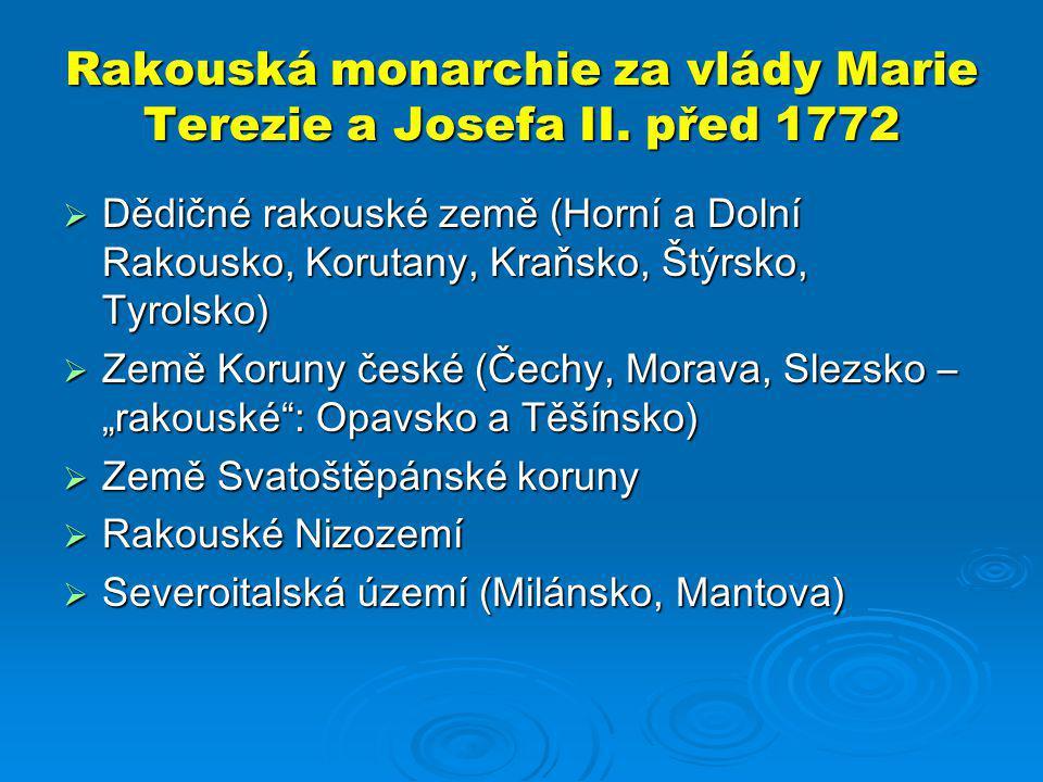 Rakouská monarchie za vlády Marie Terezie a Josefa II. před 1772