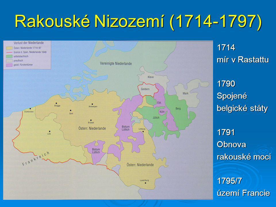 Rakouské Nizozemí (1714-1797) 1714 mír v Rastattu 1790 Spojené
