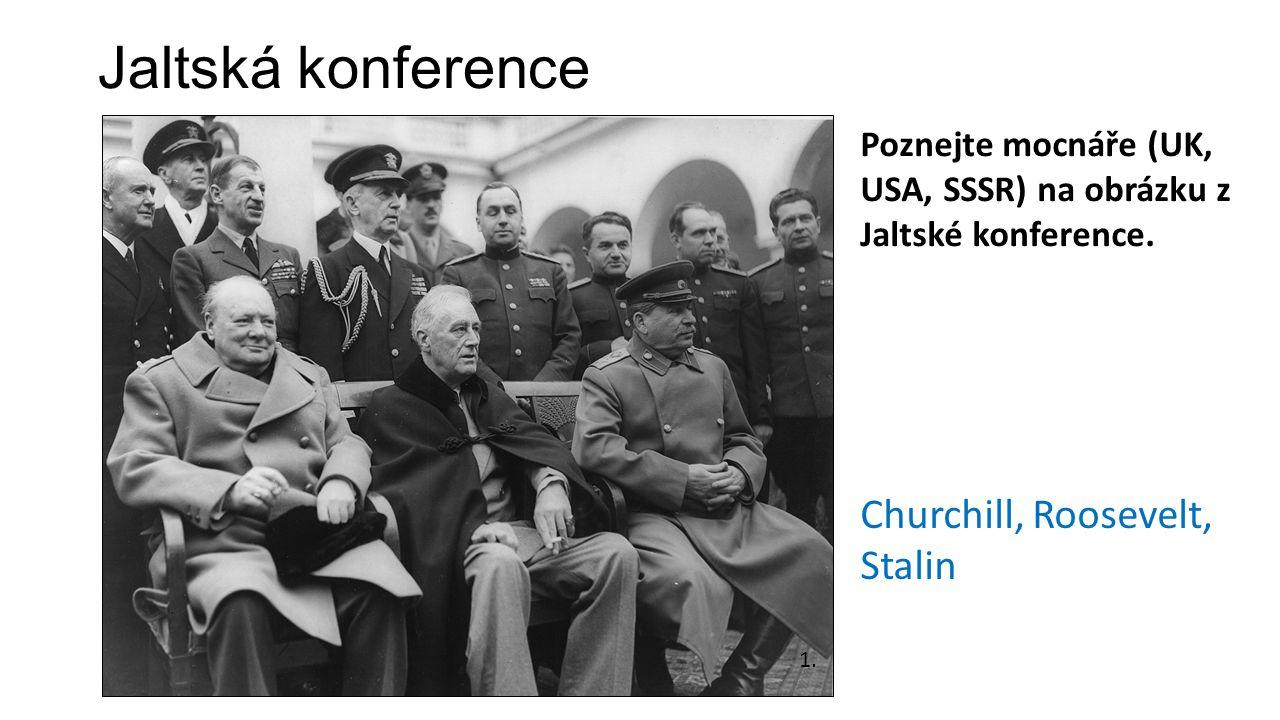 Jaltská konference Churchill, Roosevelt, Stalin