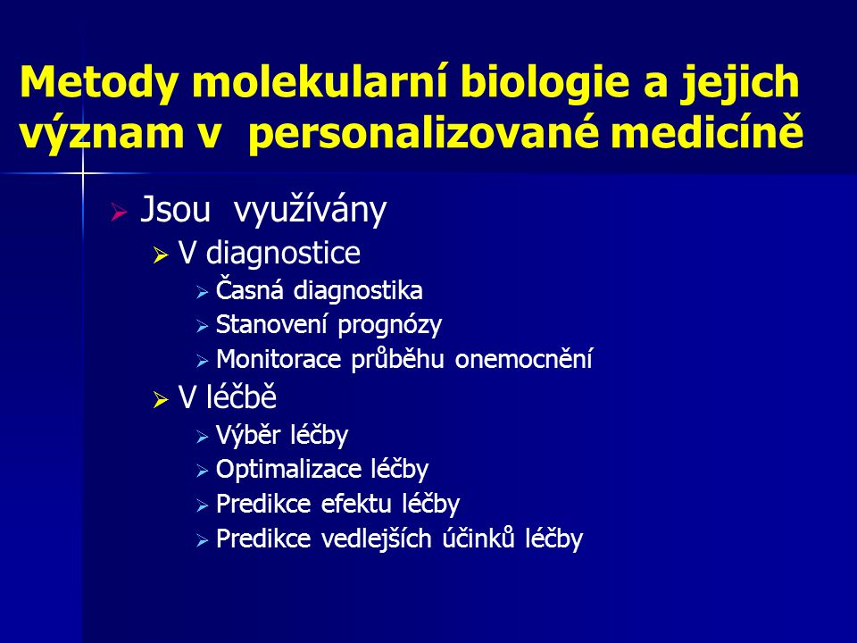 Metody molekularní biologie a jejich význam v personalizované medicíně