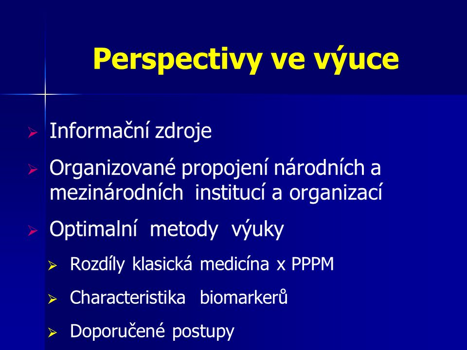 Perspectivy ve výuce Informační zdroje