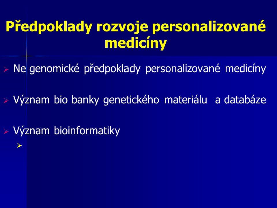 Předpoklady rozvoje personalizované medicíny