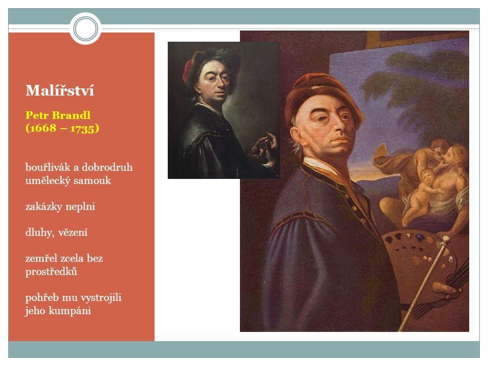 Malířství Petr Brandl (1668 – 1735) bouřlivák a dobrodruh